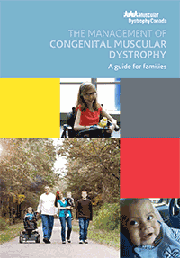 The Management of Congenital Muscular Dystrophy: A Guide for Families