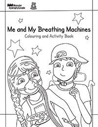 Me and My Breathing Machines Colouring and Activity Book