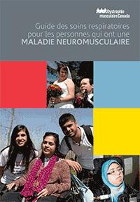 Guide des soins respiratoires pour les personnes qui ont une maladie neuromusculaire