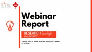 Webinar Report - Current State of Spinal Muscular Atrophy in Canada
