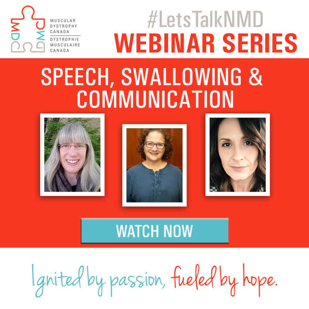 #LetsTalkNMD Webinar Series: Speech, Swallowing & Communication